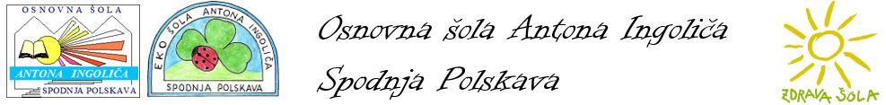 OŠ Antona Ingoliča Spodnja Polskava
