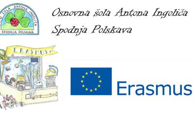 Predstavitev sodelovanja Osnovne šole Antona Ingoliča Spodnja Polskava v mednarodnem projektu Erasmus+